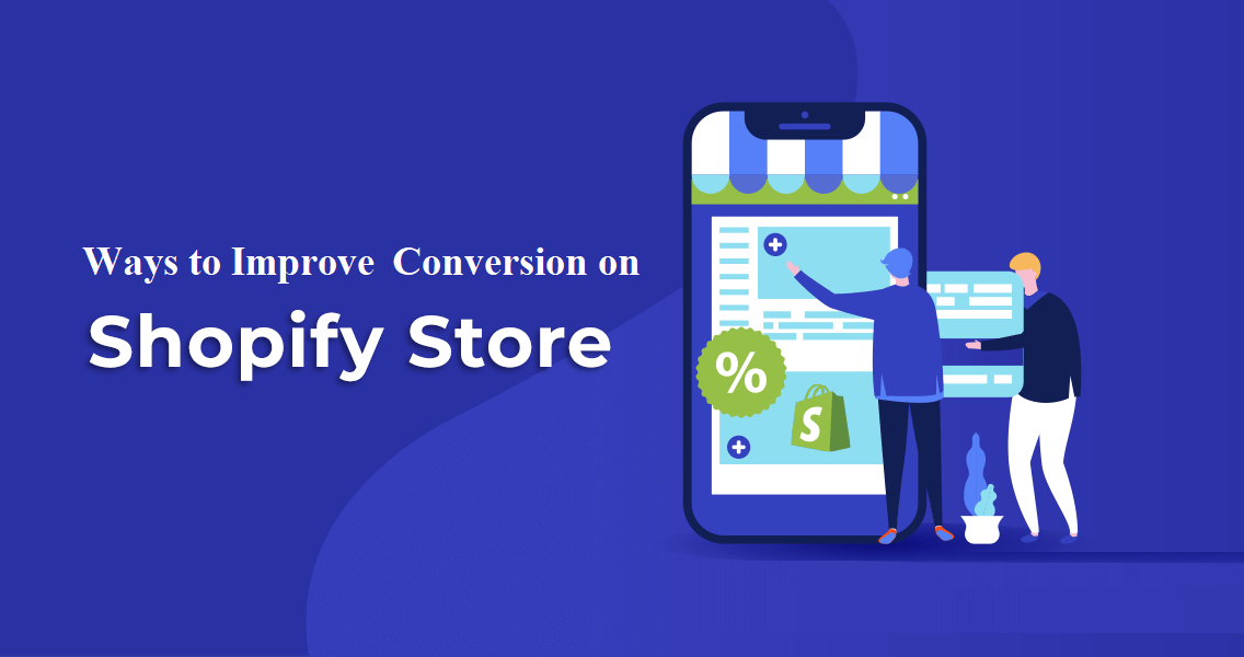 Best 5 Ways to Increase Conversions on Your Shopify Store in 2021