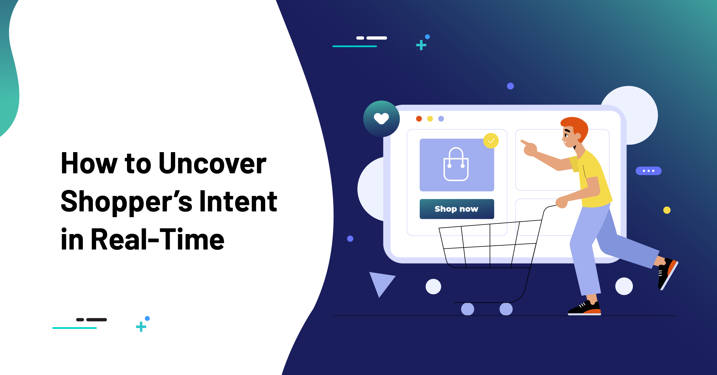 How to Uncover Shopper's Intent in Real-Time