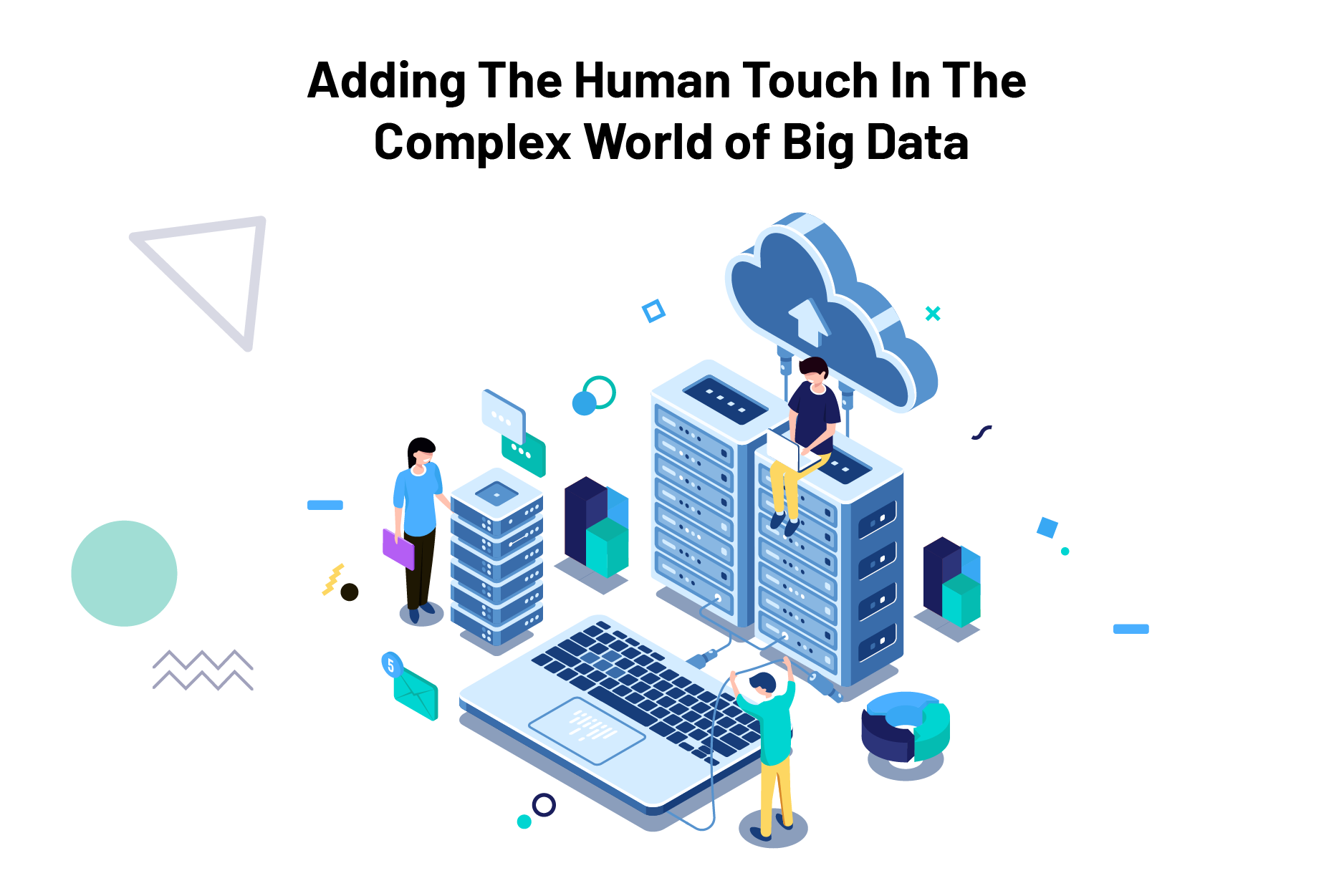 The Human Touch In The Complex World of Big Data-09