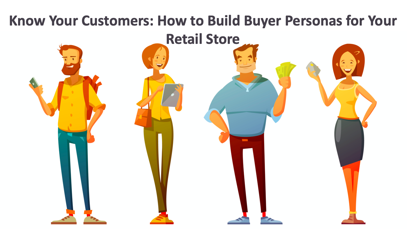 Buyer Persona for Retail store