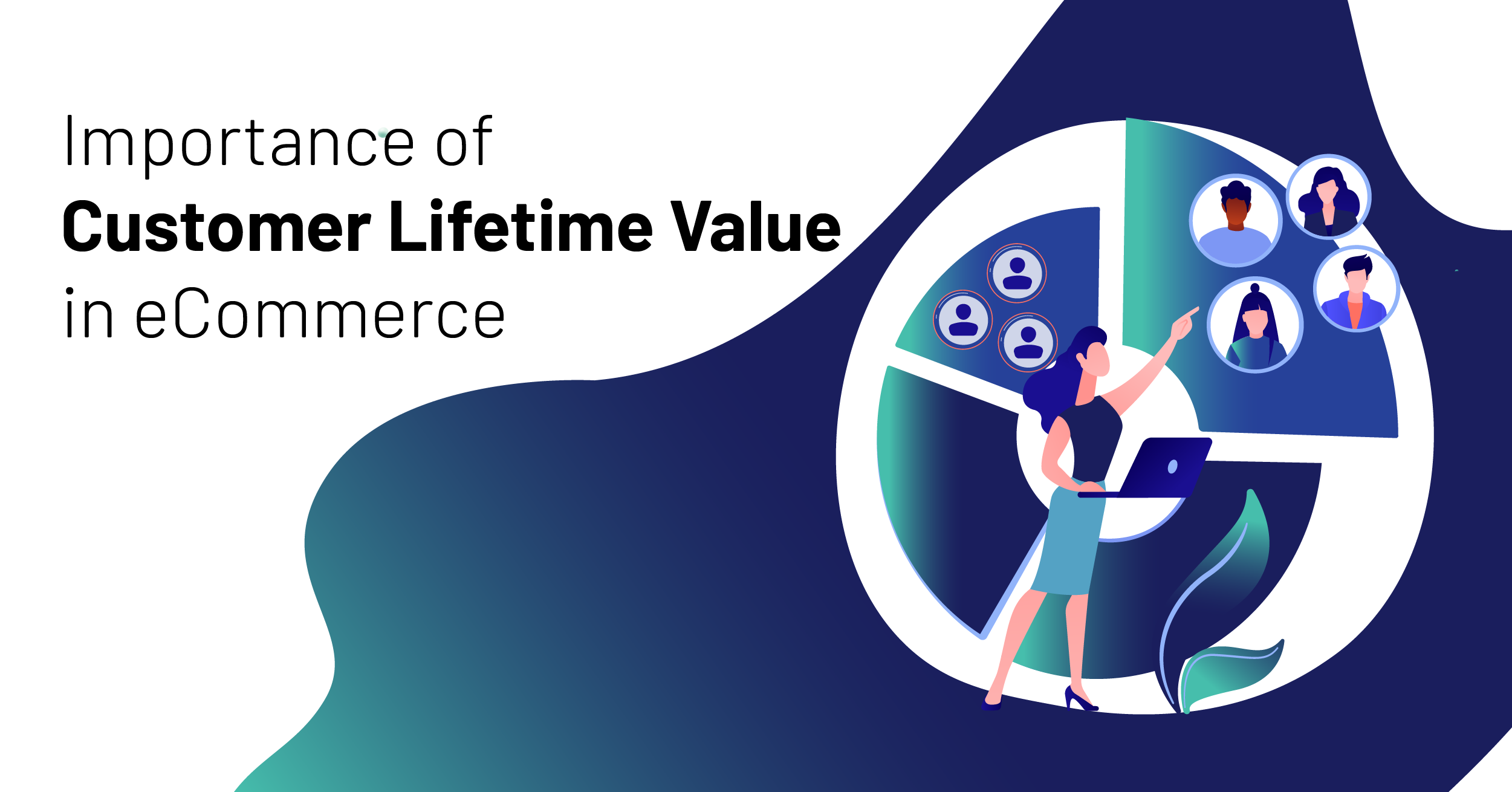 Guide to Customer Lifetime Value