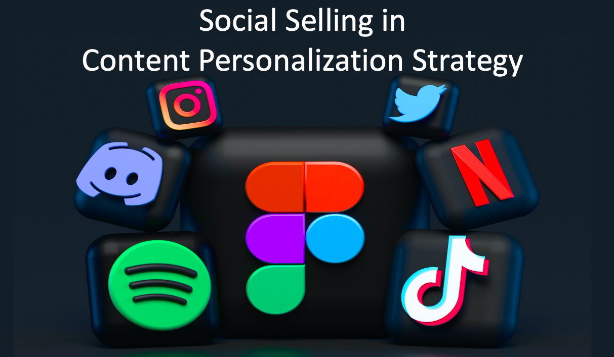 Social Selling in Content Personalization
