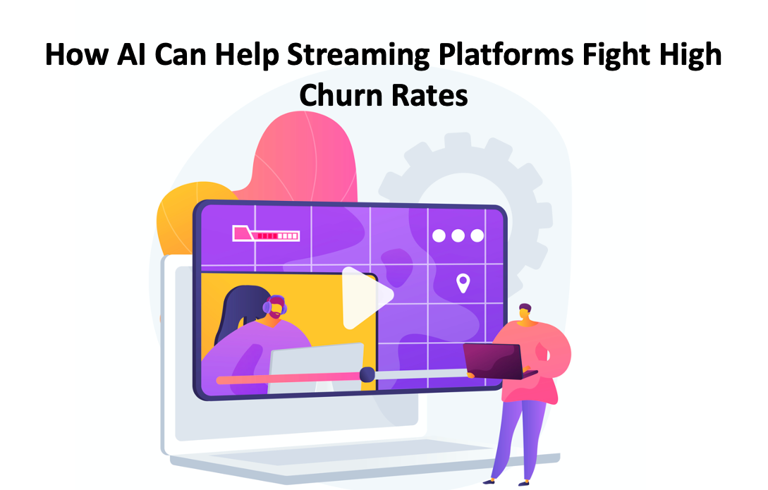 Streaming platform High Churn rate