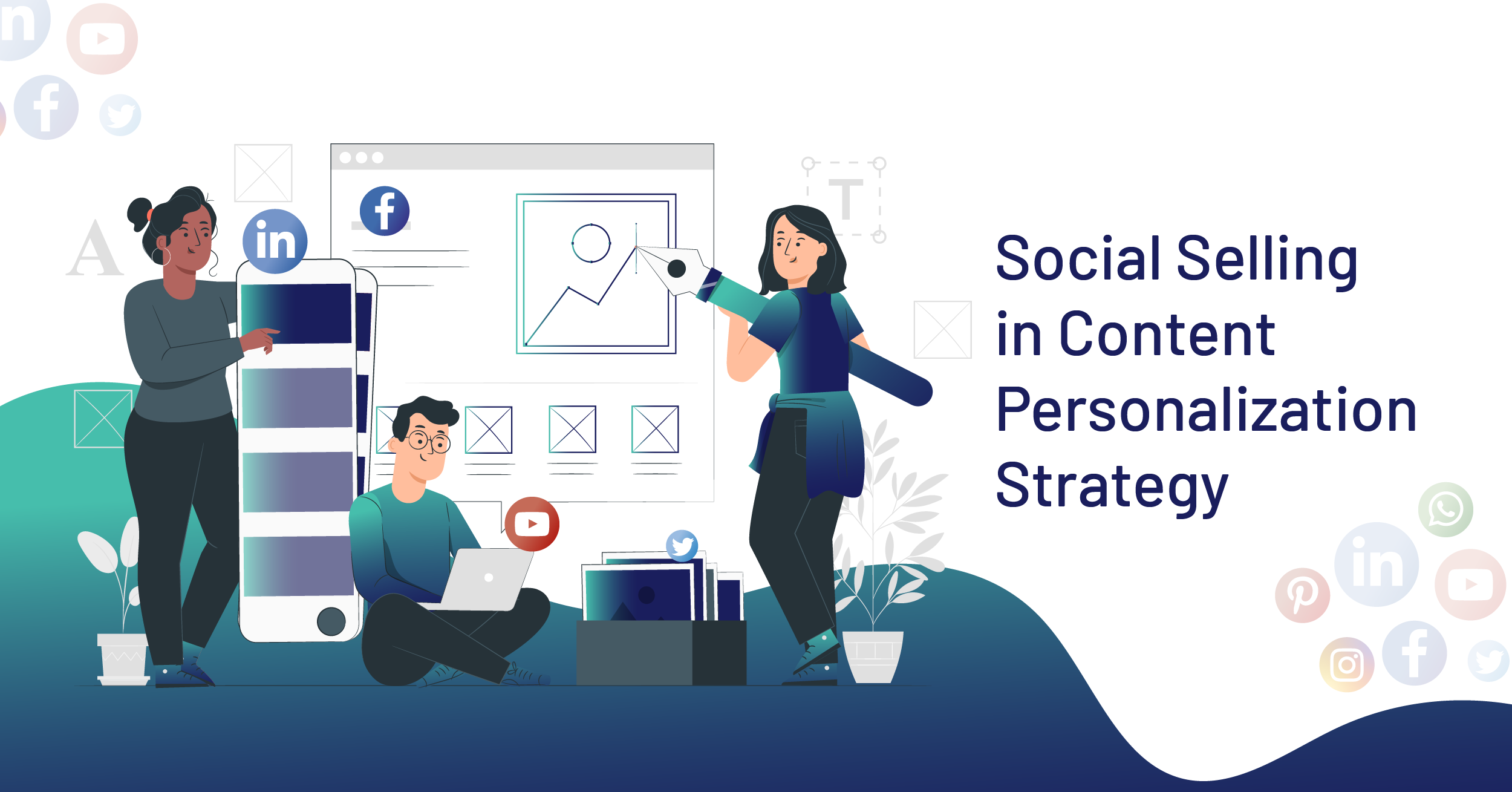 Social Selling in Content Personalization Strategy