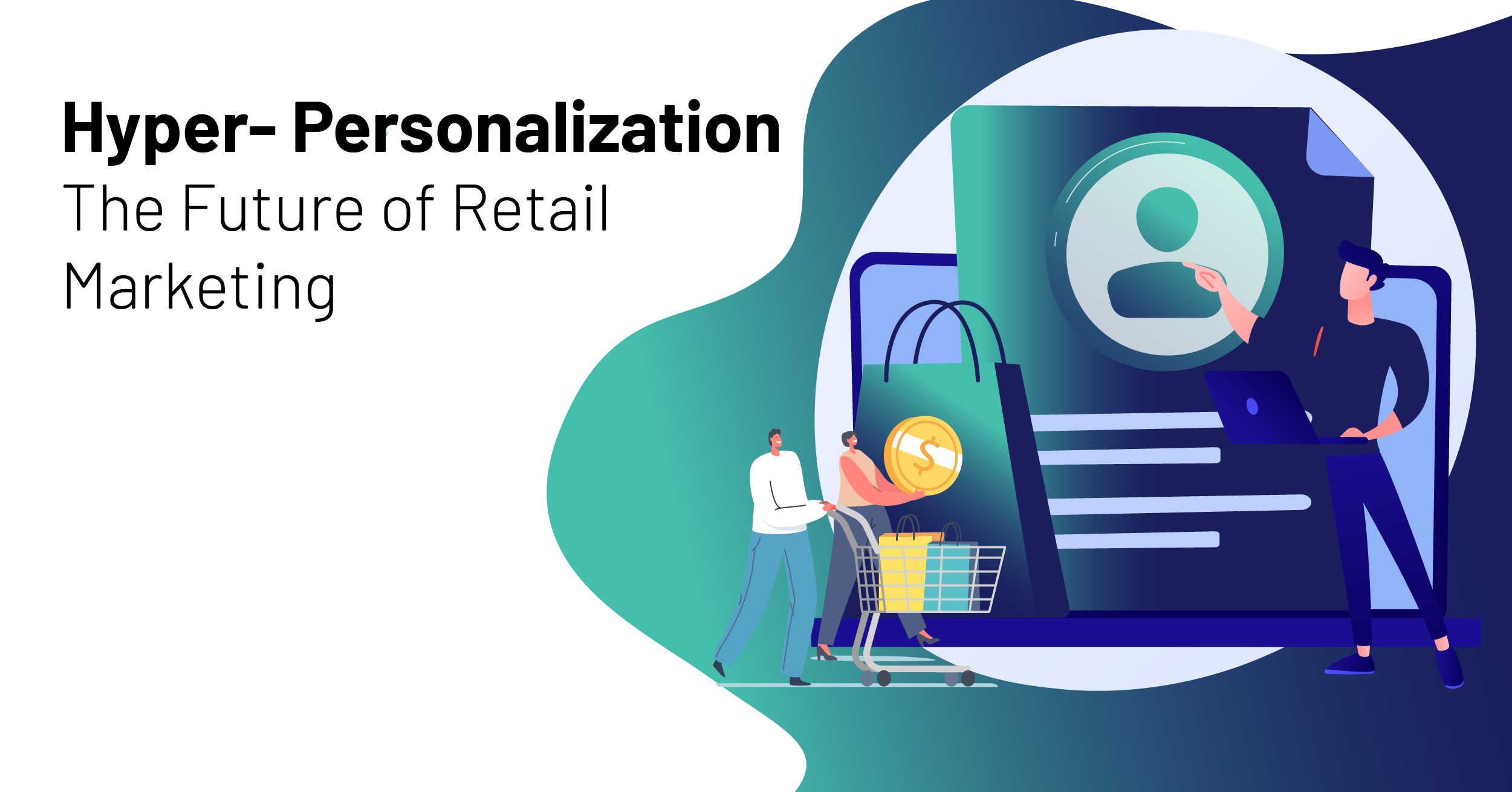 Why Hyper-personalization Matters