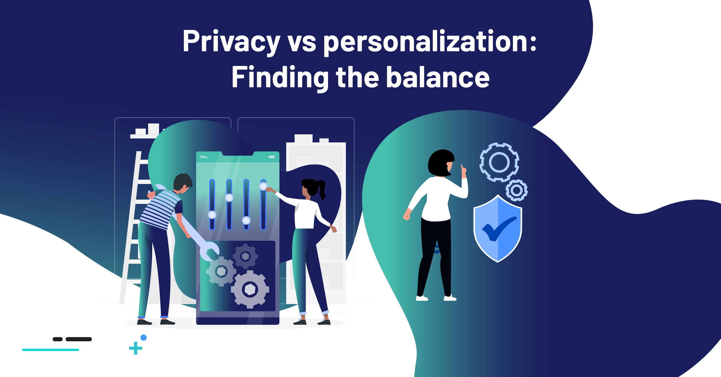 Privacy vs personalization Finding the balance